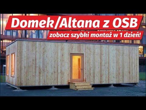 Domek Letniskowy Lub Altana Z Płyt Osb W 1 Dzień Zobacz Szybką Budowę Duża Altanka Z Drewna Osb