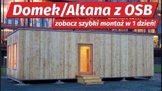 Domek Letniskowy lub Altana z płyt OSB w 1 dzień. Zobacz szybką budowę duża altanka z drewna OSB