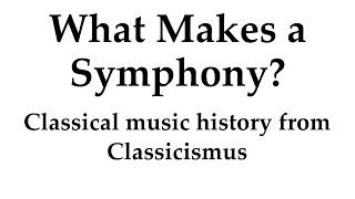 What Is a Symphony?