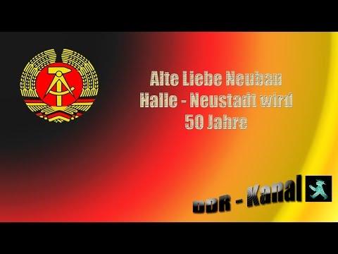 Alte Liebe Neubau   Halle - Neustadt wird 50
