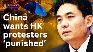 """China calls for Hong Kong protesters to be """"swiftly punished"""""""