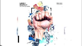 [INSTRUMENTAL] Loco(로꼬) - RESPECT (Feat. GRAY & DJ Pumkin)