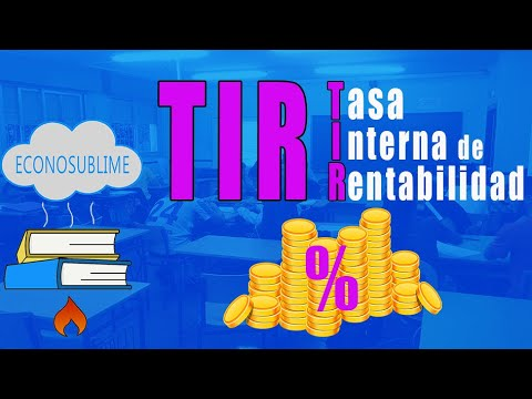 6. LA TASA INTERNA DE RENTABILIDAD (TIR)