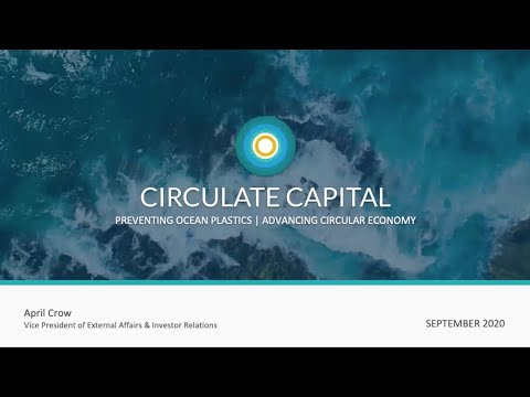 Circulate Capital Ocean Fund: A pioneering, $100M investment fund to prevent ocean plastic