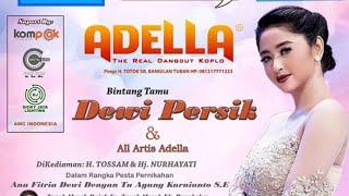 Download lagu OM ADELLA full album bersama DEWI PERSIK & all artis adella live tanah merah bangkalan