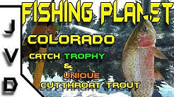 Fishing Planet Colorado Guide | Ep 10 | Catch Trophy and UNIQUE Cutthroat Trout | Rocky Lake Tips