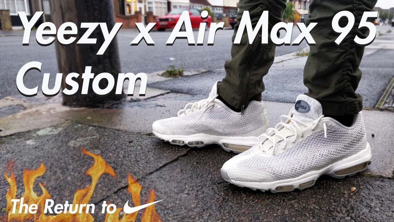 huge selection of ee174 517e9 YEEZY x Air Max 95 Custom -