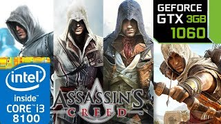 Assassin's Creed Franchise - GTX 1060 3gb - 1 - 2 - 3 - 4 - Origins - Unity - Syndicate - Benchmark