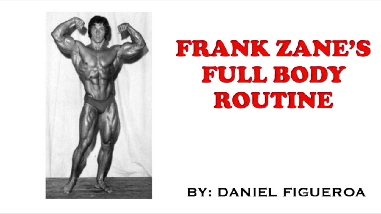 <div>Frank Zane's FULL BODY ROUTINE (ZANE BODY TRAINING MANUAL)</div>