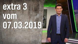 Extra 3 vom 07.03.2019