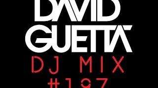Download lagu David Guetta - DJ Mix #197
