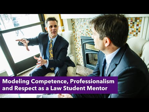 Modeling Competence, Professionalism and Respect as a Law Student Mentor