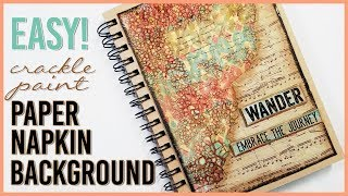 Paper Napkin Art Journal Background + Crackle Paint & Distress Stain | Mixed Media Art Journal