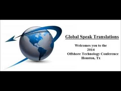 Global Speak Translations Welcomes You to the 2014 Offshore Technology Conference