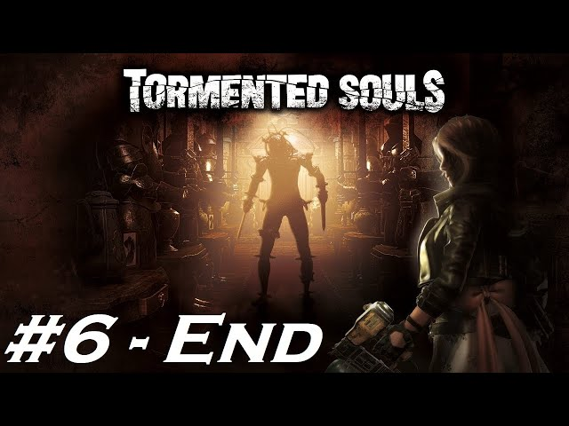 Tormented Souls [Walkthrough Part 6/6] [Ending] - Gameplay PC