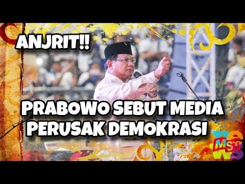 Anjrit! Prabowo Anc4m Dan Tu(d)uh Media Perusak Demokrasi!