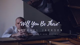 "Michael Jackson - ""Will You Be There"" (from ""Free Willy 2) [Kit Taylor piano cover]"