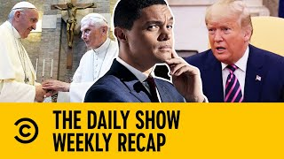the-monday-times-royal-summit-democrats-trump-popes-the-daily-show-with-trevor-noah