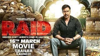 Raid Hindi Movie 2018 | Ajay Devgan, Ileana D'Cruz, Saurabh Shukla | Raid Trailer 2018 Launch