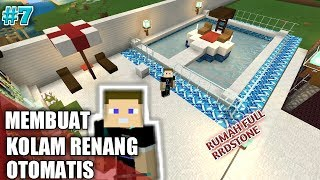 Download Video Membuat Kolam Renang Otomatis di Minecraft PE |Membuat Rumah Full Redstone #7 MP3 3GP MP4