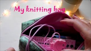 WHAT'S IN MY BAG / knitting bag