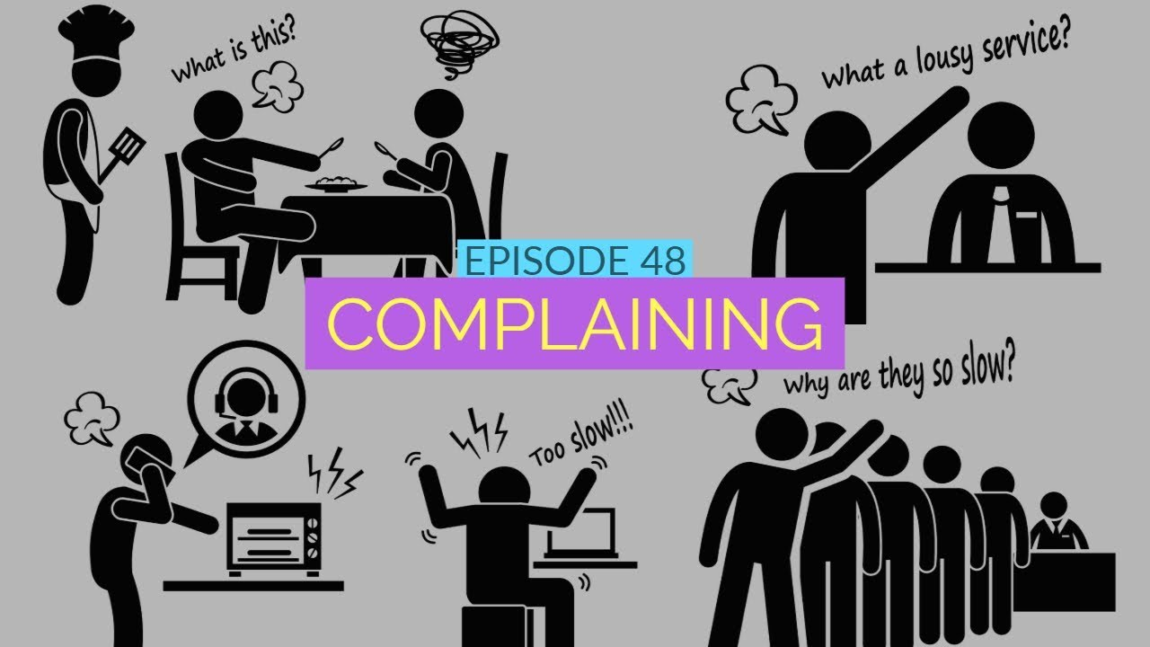 48: Resist your instinctive reflex to complain and find a better solution! 1