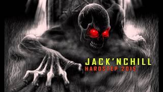 Jack'nChill HARDSTEP 2015