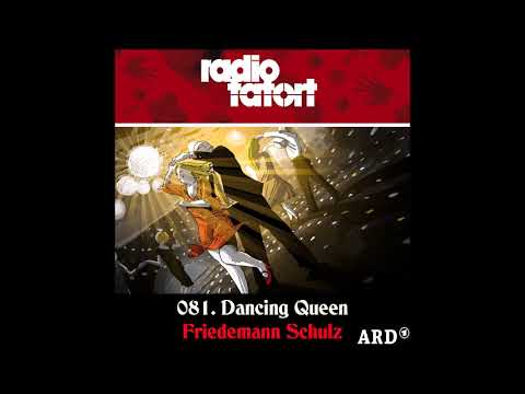 2014.Friedemann Schulz - ARD Radio Tatort - 81.Dancing Queen
