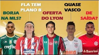 Borja nos EUA? / Fla procura lateral / € 12mi por Pedro / Richard no Vasco / Edenílson