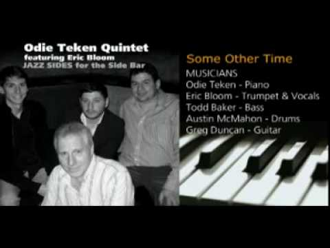 Some Other Time - Odie Teken Quintet