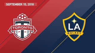HIGHLIGHTS: Toronto FC vs. LA Galaxy | September 15, 2018