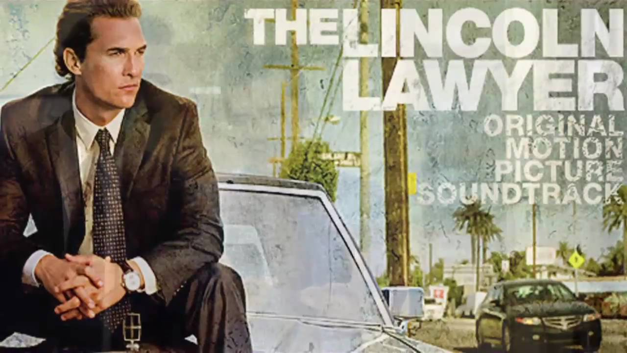 The Lincoln Lawyer Soundtrack Songs From The Film Official