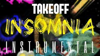Take Off - Insomnia [INSTRUMENTAL] ReProd. by IZM