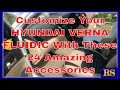 Customize Your Hyundai Verna Fluidic With These 24 Amazing Accessories