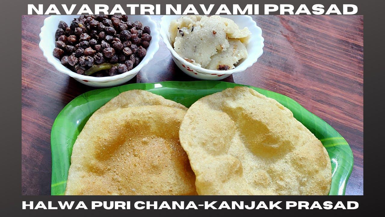 Download Navaratri Navami Prasad    Halwa Puri Recipe    Suji ka Halwa   Black Chana Recipe   Kanjak Recipe