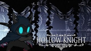 Hollow Knight Playthrough Part 1 : HALLOWNEST THE LAND OF DREAMS