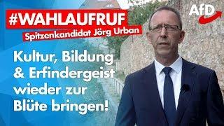 Jörg Urban | ❝Kultur, Bildung & Erfindergeist zur Blüte bringen!❞