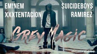GREY MAGIC Remix - EMINEM x XXXTENTACION x $UICIDEBOY$ x RAMIREZ [Nitin Randhawa Remix]