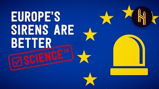 Why the European Siren is Scientifically Proven to be Better