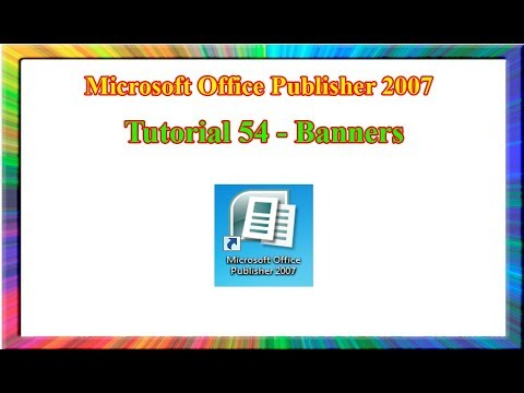 Microsoft Publisher 2007 - how to create banners in publisher