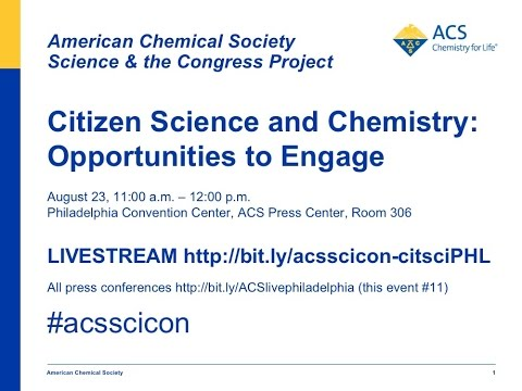 Citizen Science and Chemistry: Opportunities to Engage ACS Science  &  the Congress