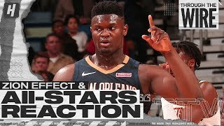 The Zion Effect, NBA All Star Starters Reaction | Through The Wire Podcast