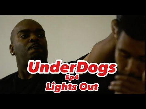 Download UnderDogs Ep 4. Lights Out