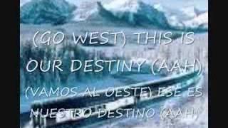 Go west - Vamos al Oeste- Traducido en español