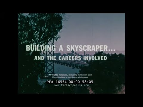 BUILDING A SKYSCRAPER  1970s CONSTRUCTION CAREER GUIDANCE FILM  16554