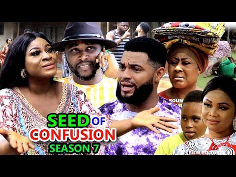 SEED OF CONFUSION SEASON 7 - (New Movie) 2019 Latest Nigerian Nollywood Movie Full HD