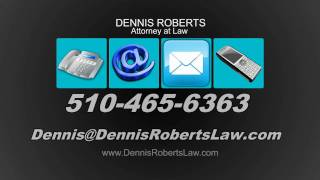 Oakland Criminal Defense - Dennis Roberts Attorney at Law (510) 465-6363