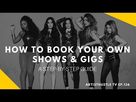 DIY Tutorial: How To Book Your Own Shows