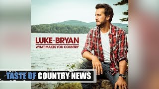 4 Truths and a Lie About Luke Bryan's New 'What Makes You Country' Album