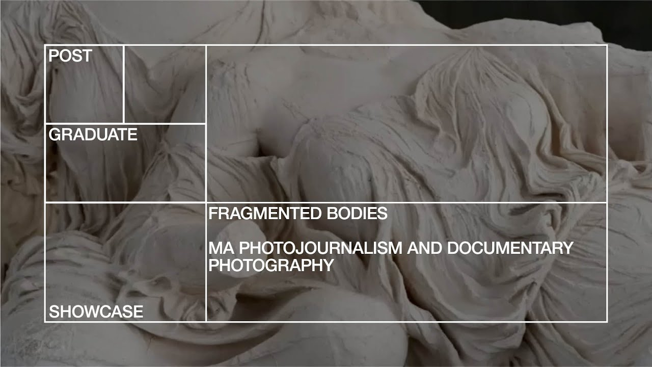 Download MA Photojournalism and Documentary Photography   Fragmented Bodies
